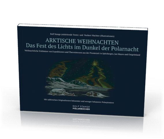 Arktische Weihnachten – Das Fest des Lichts im Dunkel der Polarnacht