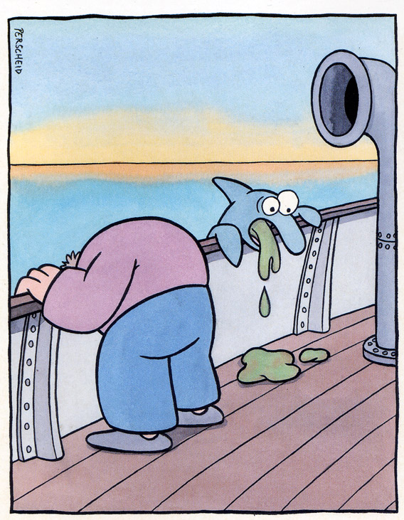 Seekrankheit: Rache der Fische.