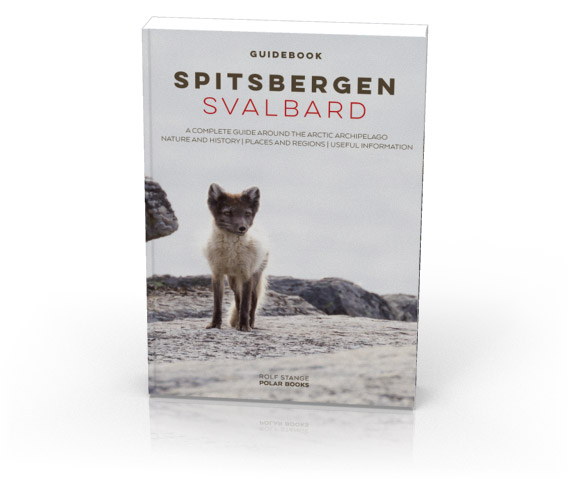 Spitsbergen-Svalbard Travel guide, 4. edition