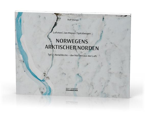 Norwegens arktischer Norden II - Aerial Arctic